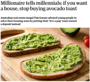 millennials getting mortgage - Avocado toast homeownership